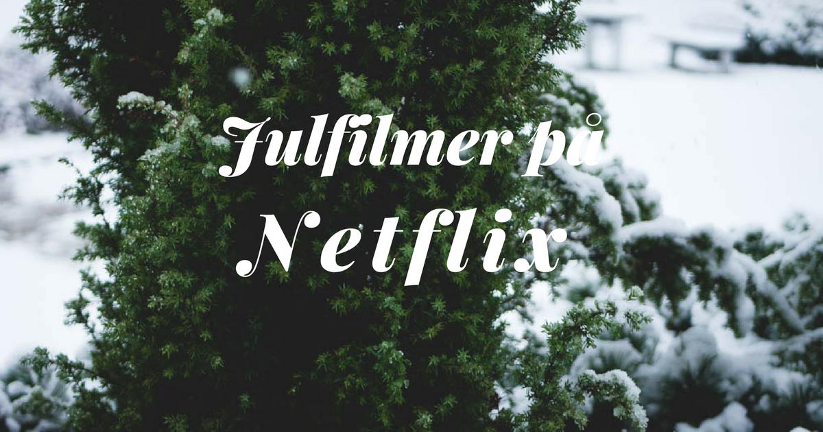 julfilmer på Netflix