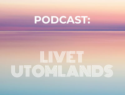 podcast-livet-utomlands