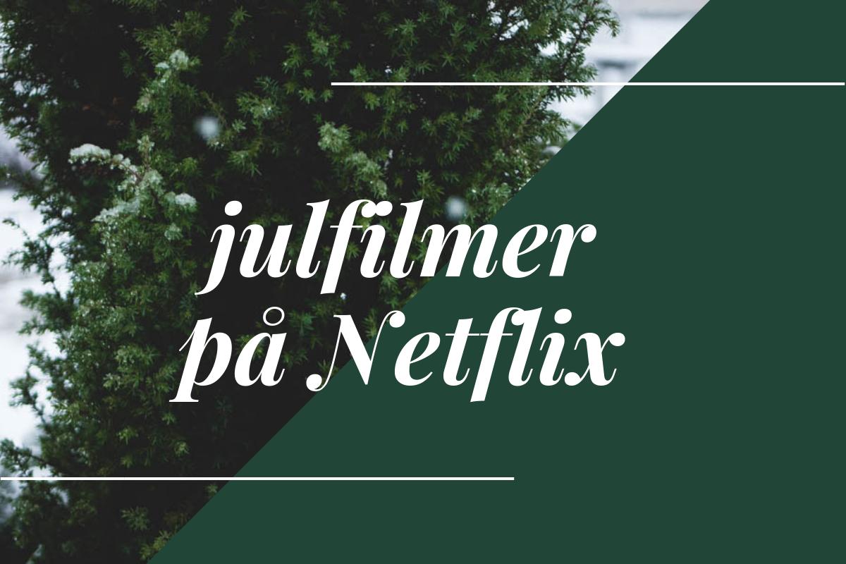 julfilmer Netflix tips