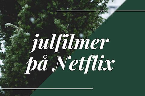 Netflix julfilmer 2018