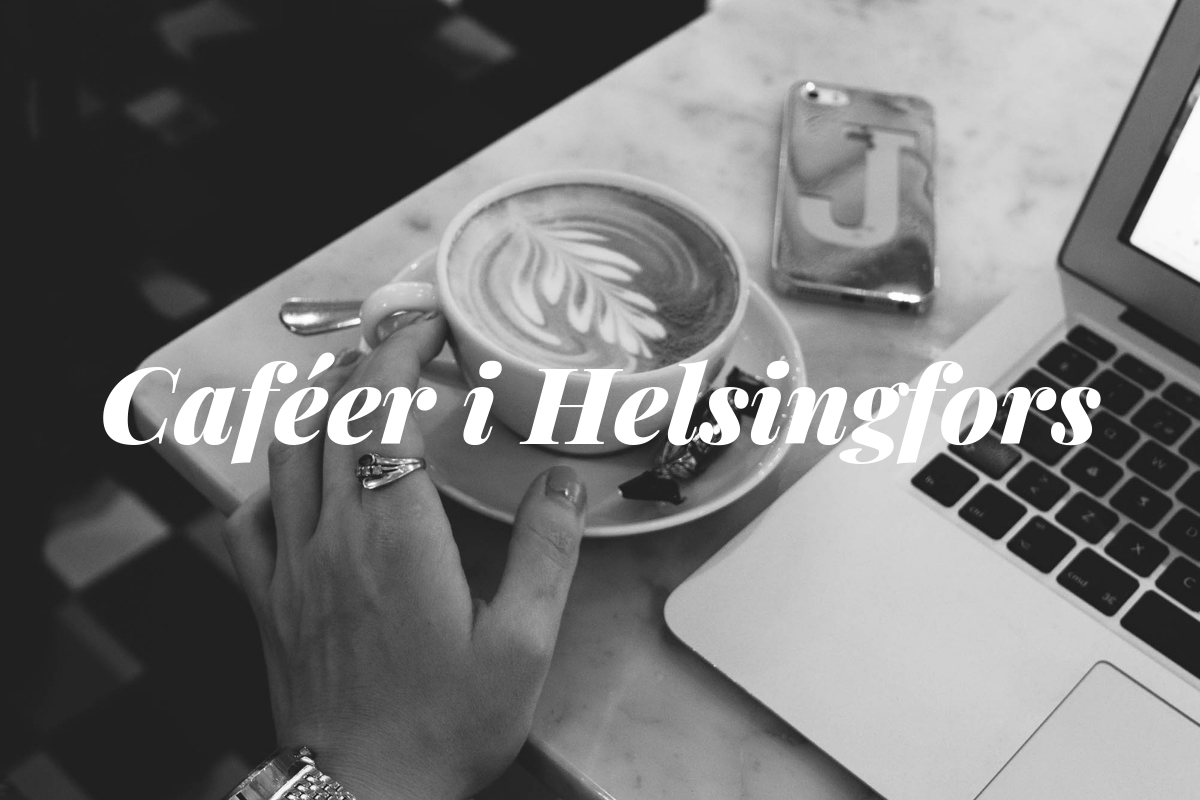 tips på caféer i Helsingfors